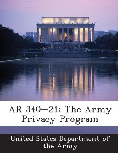 9781288892617: AR 340-21: The Army Privacy Program