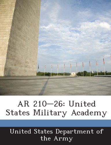 9781288892693: AR 210-26: United States Military Academy