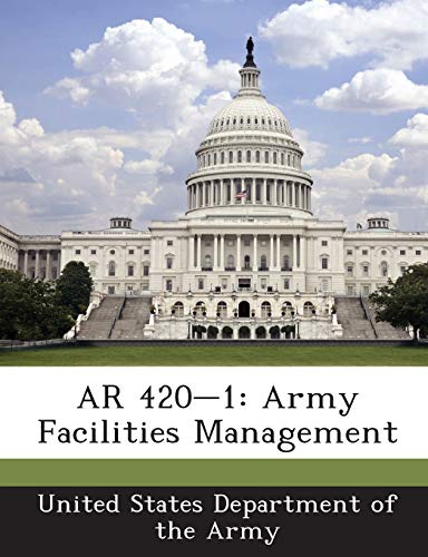 9781288893423: AR 420-1: Army Facilities Management