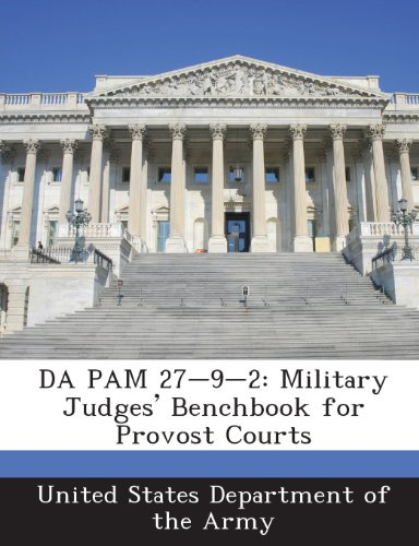 9781288900534: Da Pam 27-9-2: Military Judges' Benchbook for Provost Courts