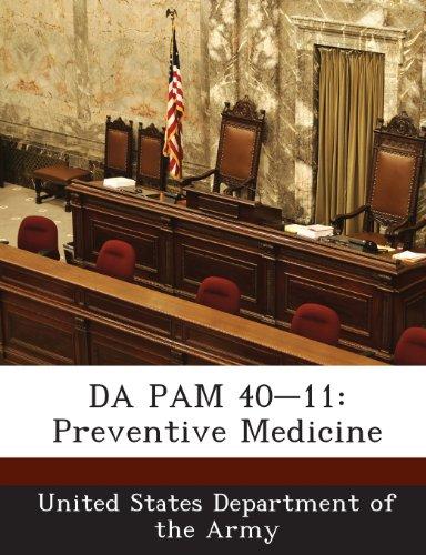 9781288900602: DA PAM 40-11: Preventive Medicine