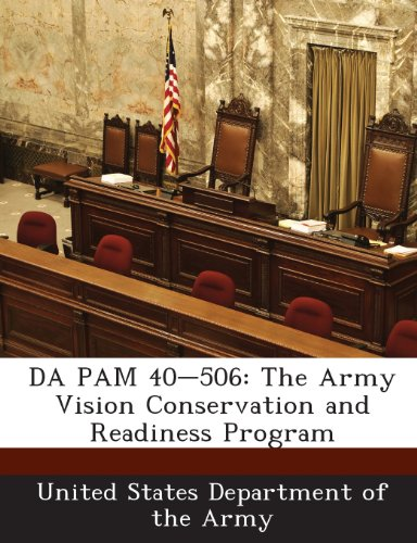 9781288900701: DA PAM 40-506: The Army Vision Conservation and Readiness Program