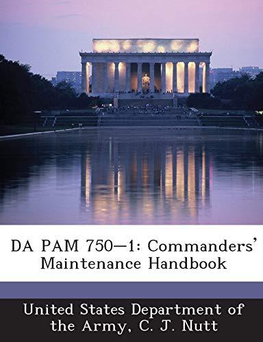 9781288901500: DA PAM 750-1: Commanders' Maintenance Handbook