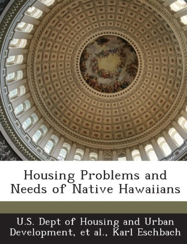 9781288925261: Housing Problems and Needs of Native Hawaiians