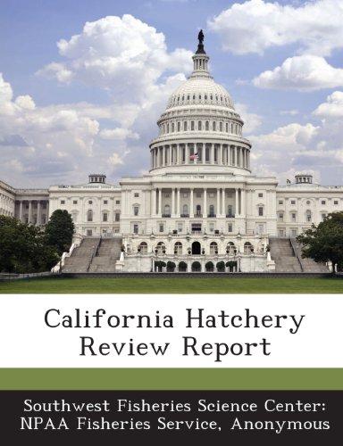 9781288946754: California Hatchery Review Report