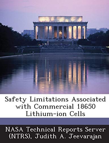 9781289008666: Safety Limitations Associated with Commercial 18650 Lithium-ion Cells
