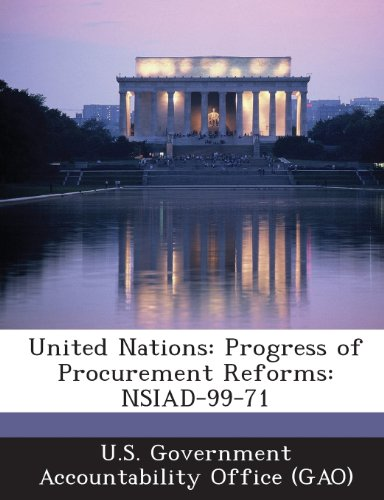 9781289065089: United Nations: Progress of Procurement Reforms: Nsiad-99-71
