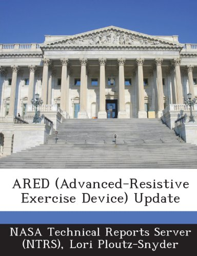 9781289122201: Ared (Advanced-Resistive Exercise Device) Update
