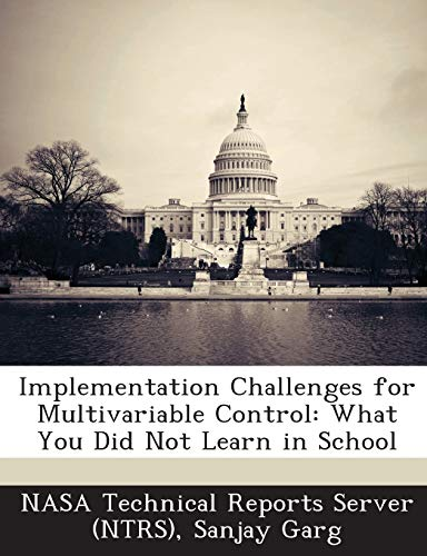 9781289147082: Implementation Challenges for Multivariable Control: What You Did Not Learn in School