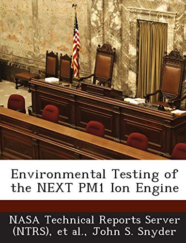 9781289147204: Environmental Testing of the NEXT PM1 Ion Engine