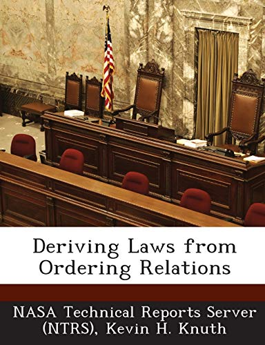 9781289147730: Deriving Laws from Ordering Relations
