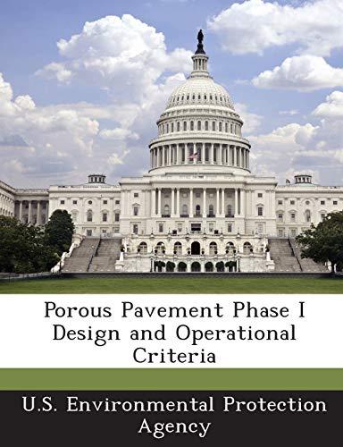 9781289190491: Porous Pavement Phase I Design and Operational Criteria