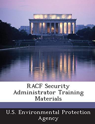 9781289201432: RACF Security Administrator Training Materials