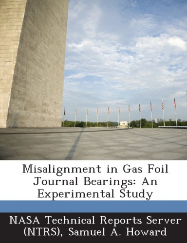 9781289235284: Misalignment in Gas Foil Journal Bearings: An Experimental Study