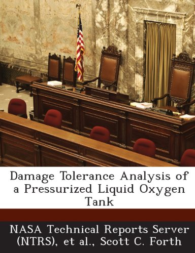9781289252458: Damage Tolerance Analysis of a Pressurized Liquid Oxygen Tank