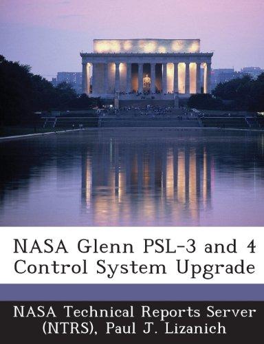 9781289253561: NASA Glenn Psl-3 and 4 Control System Upgrade