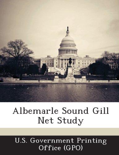 9781289257224: Albemarle Sound Gill Net Study