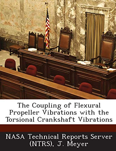 The Coupling of Flexural Propeller Vibrations with: Meyer, J.