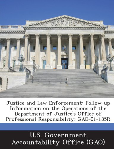 Justice and Law Enforcement: Follow-Up Information on