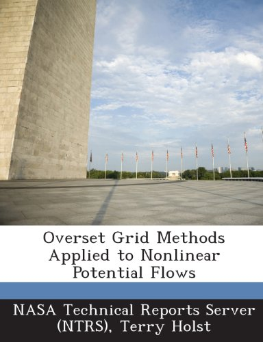 9781289277093: Overset Grid Methods Applied to Nonlinear Potential Flows