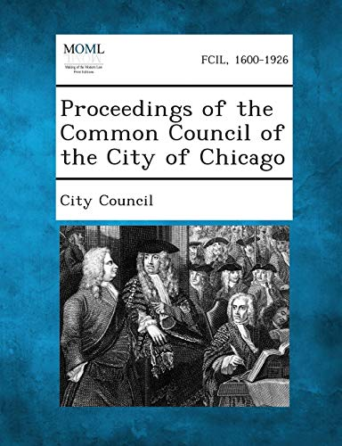 Proceedings of the Common Council of the City of Chicago
