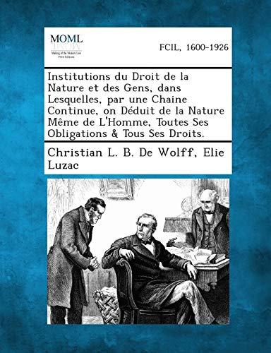 Institutions Du Droit de La Nature Et: Christian L B