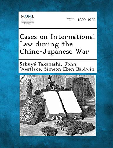 9781289340124: Cases on International Law During the Chino-Japanese War