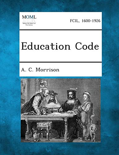 Education Code: A. C. Morrison