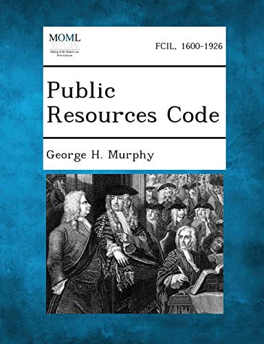 Public Resources Code: George H Murphy