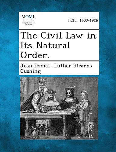 9781289345655: The Civil Law in Its Natural Order.