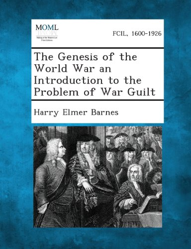 9781289347499: The Genesis of the World War an Introduction to the Problem of War Guilt