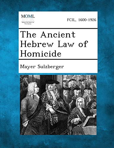 9781289353520: The Ancient Hebrew Law of Homicide