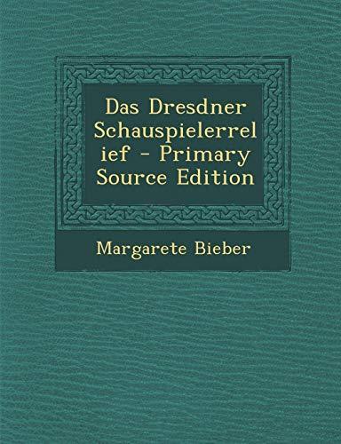 9781289357696: Das Dresdner Schauspielerrelief (German Edition)
