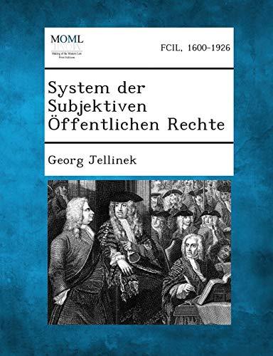 System Der Subjektiven Offentlichen Rechte: Georg Jellinek