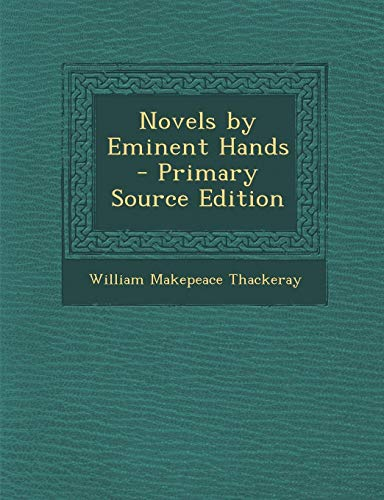 9781289382056: Novels by Eminent Hands