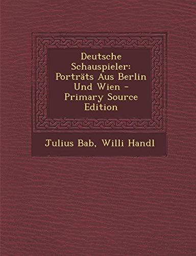 9781289383510: Deutsche Schauspieler: Porträts Aus Berlin Und Wien