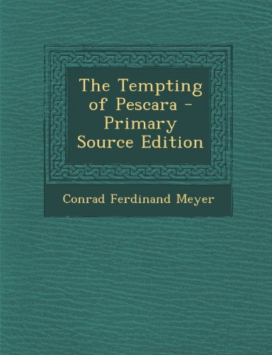 9781289397647: The Tempting of Pescara