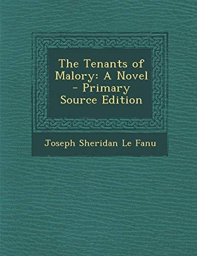 9781289402600: The Tenants of Malory: A Novel