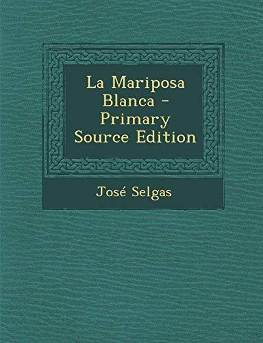 9781289415341: La Mariposa Blanca