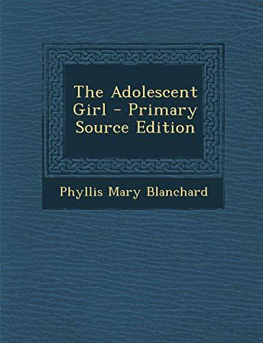 9781289423346: Adolescent Girl