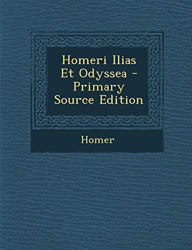 9781289425371: Homeri Ilias Et Odyssea