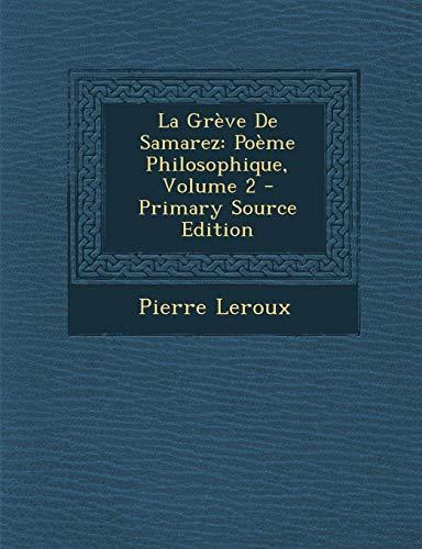9781289450304: La Grève De Samarez: Poème Philosophique, Volume 2 (French Edition)