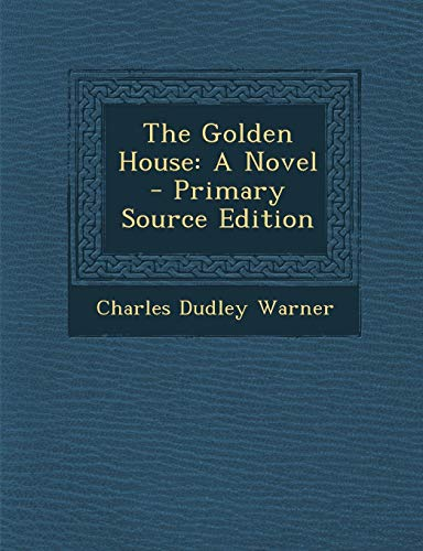 9781289450502: The Golden House: A Novel - Primary Source Edition