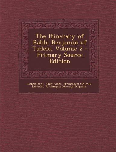 9781289457631: The Itinerary of Rabbi Benjamin of Tudela, Volume 2