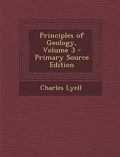 9781289458027: Principles of Geology, Volume 3
