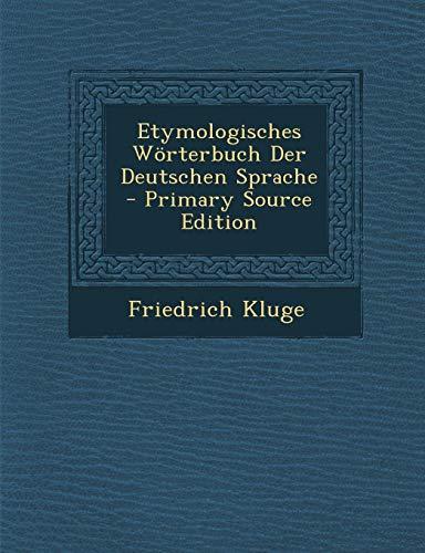 9781289467098: Etymologisches Wörterbuch Der Deutschen Sprache
