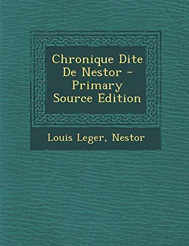 9781289472740: Chronique Dite De Nestor (French Edition)