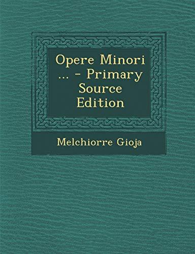 9781289481674: Opere Minori ... - Primary Source Edition (Italian Edition)