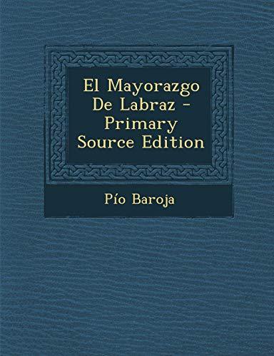 9781289486532: El Mayorazgo De Labraz (Spanish Edition)