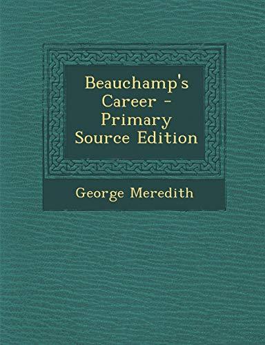 9781289487218: Beauchamp's Career